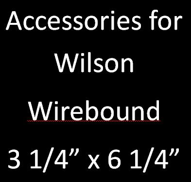 Accessories for Wilson Wirebound 3 1/4